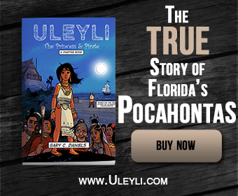 Uleyli: The Princess & Pirate- The True Story of Florida's Pocahontas